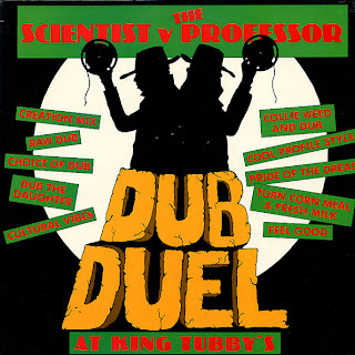 Scientist vs. The Professor - Dub Duel At King Tubby\'s