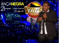 Raça Negra no Yayu Clube em Santa Luzia