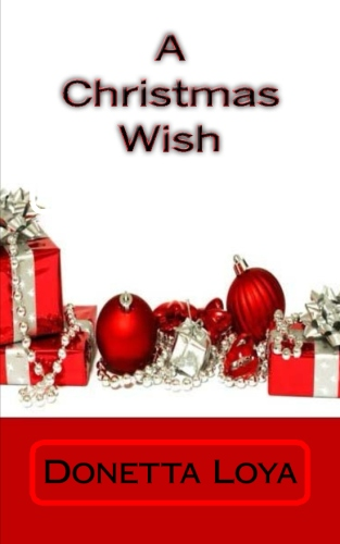 """A Christmas Wish""...short story"