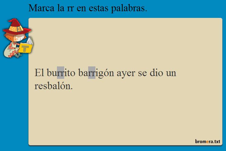 http://www.primerodecarlos.com/SEGUNDO_PRIMARIA/julio/activi_bromera/Tilde2_cas_u8_p51_a1(9_2).htm
