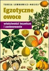 http://www.mwydawnictwo.pl/p/1125/egzotyczne-owoce