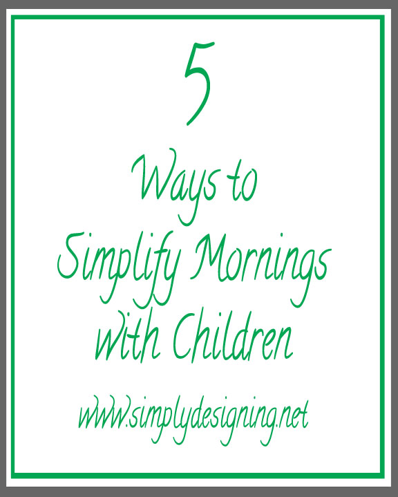 5 Ways to Simplify Your Mornings with Children | #screamfreemornings #schedule #fliptopfrenzyfree #sponsored