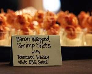 ... Bacon Wrapped Shrimp Shooters with Tennessee Whiskey White BBQ Sauce