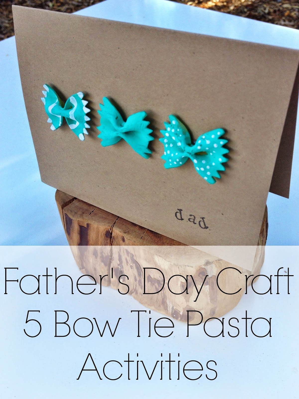 Kent heartstrings fathers day craft bow tie pasta