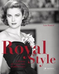 Royal Style: A History of Aristocratic Fashion Icons to publish in May