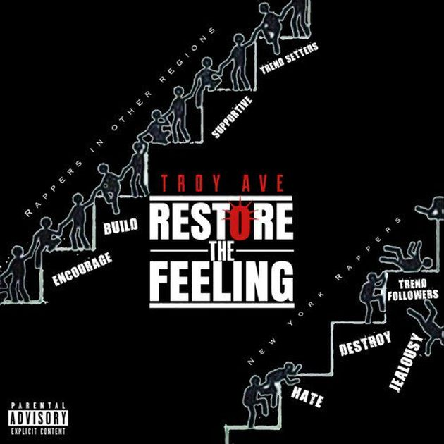 Troy Ave - Restore The Feeling / NYC