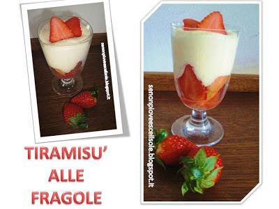 dessert della domenica...tiramisù alle fragole!
