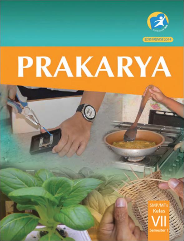 Blog Ilmu Matematika Buku Prakarya Kelas 7 Kurikulum 2013 Edisi Revisi 2014 Oleh Yoyo