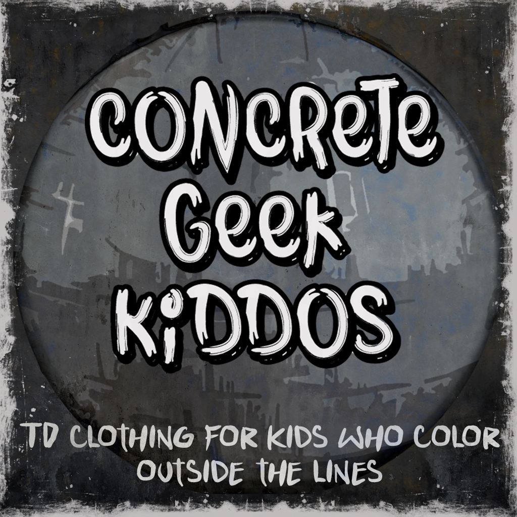 Concrete Geek Kiddos