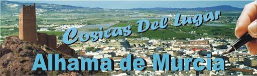 COSICAS DEL LUGAR (ALHAMA DE MURCIA)