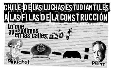 Informes CHILE: DE LAS LUCHAS ESTUDIANTILES A LAS FILAS DE LA CONSTRUCCIÓN