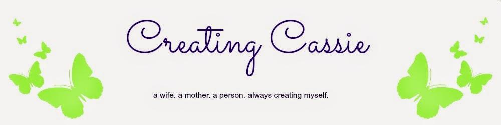 Creating Cassie