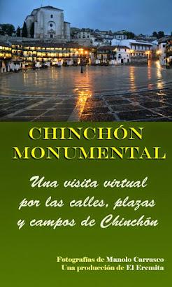 LAS RECOMENDACIONES DEL EREMITA: CHINCHÓN MONUMENTAL.