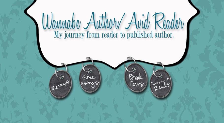 Wannabe Writer ~ Avid Reader