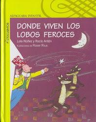 DONDE VIVEN LOS LOBOS FEROCES--LOLA NUÑEZ