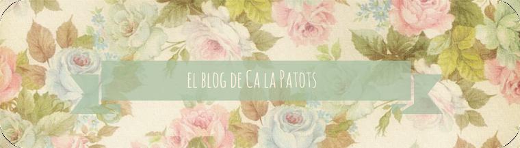 el blog de  Ca La Patots