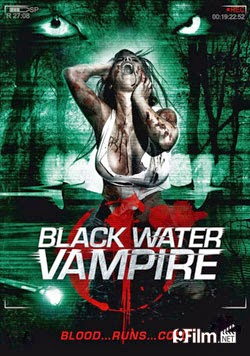 The Black Water Vampire 2014 poster