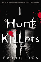 book cover I Hunt Killers by Barry Lyga published by Little Brown