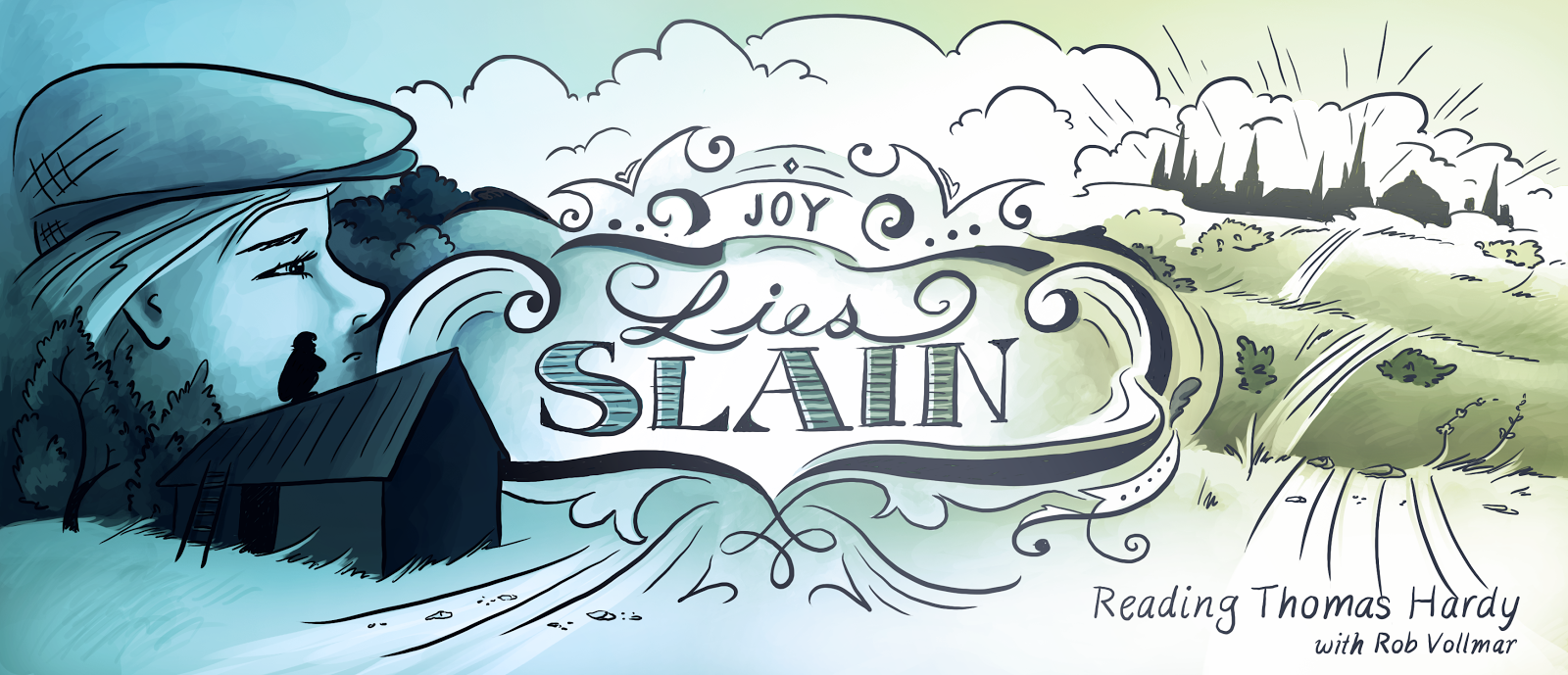 Joy Lies Slain : Reading Thomas Hardy