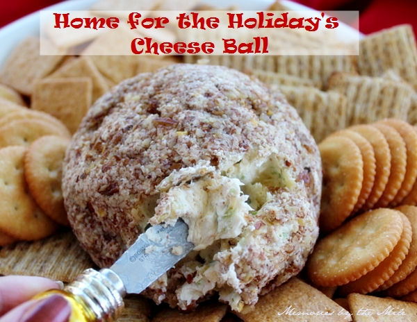 Home for the Holiday's Cheese Ball