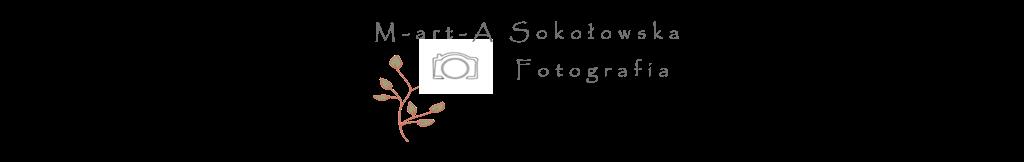 M-art-A Sokołowska Fotografia