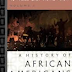 To Make Our World Anew: Volume I: A History of African Americans to 1880 by Robin D. G. Kelley and Earl Lewis