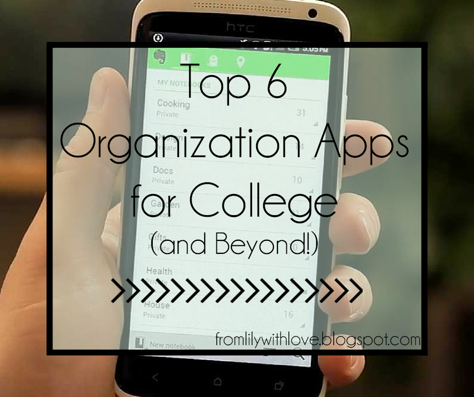 smartphone shows Evernote, an organization app that can be used for college, and blog post title