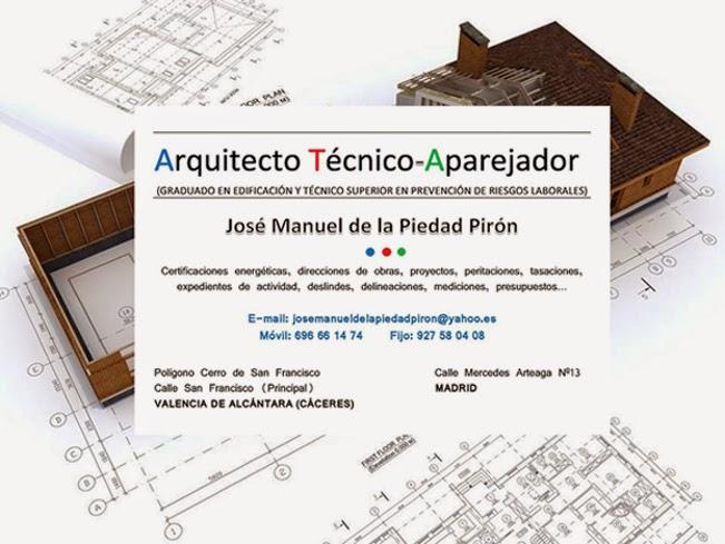 ARQUITECTO TÉCNICO - APAREJADOR                                José Manuel de la Piedad Pirón