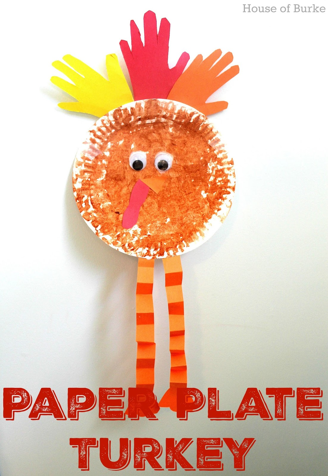 It\u0027s almost Turkey Day and this craft is the perfect last minute activity to keep your little one busy before the big meal!  sc 1 st  House of Burke & House of Burke: Paper Plate Turkey Craft