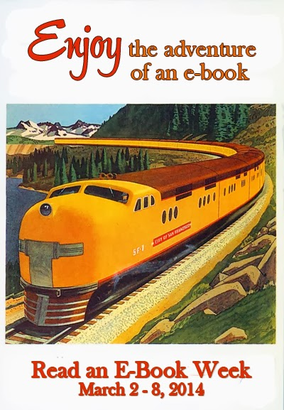 "Vertical horizontal image for Read an Ebook Week.  Shows 50's era train, the the words, ""Enjoy the adventure of an e-book"""