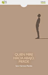 Quien mire hacia abajo, pierde (Baile del sol, 2013)