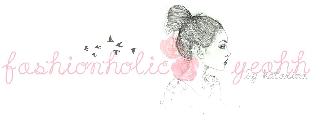 Fashionholic-yeahh