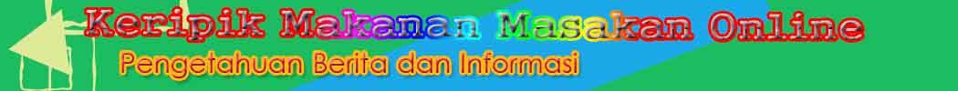 Keripik makanan Online dan info Resep makanan dan masakan Indonesia
