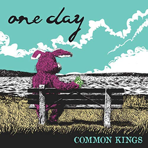 Common Kings ONE DAY