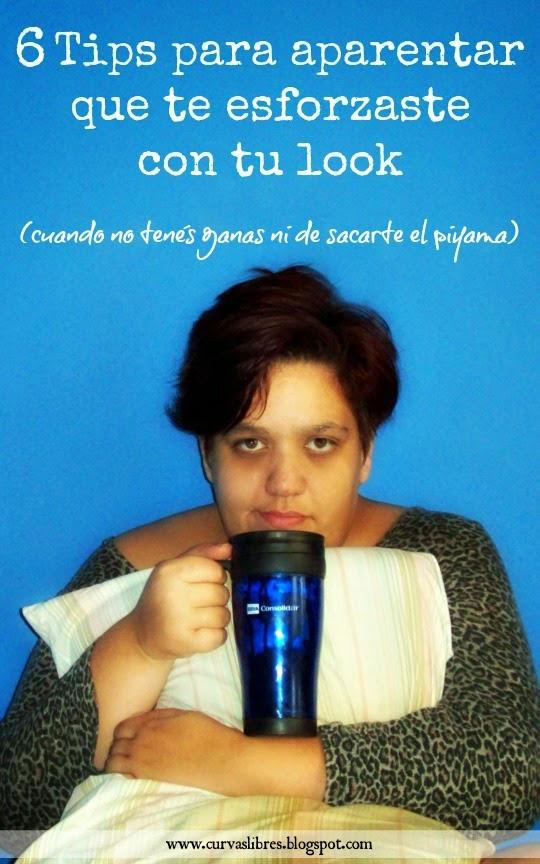 6 Tips para aparentar que te esforzaste con tu look www.curvaslibres.blogspot.com