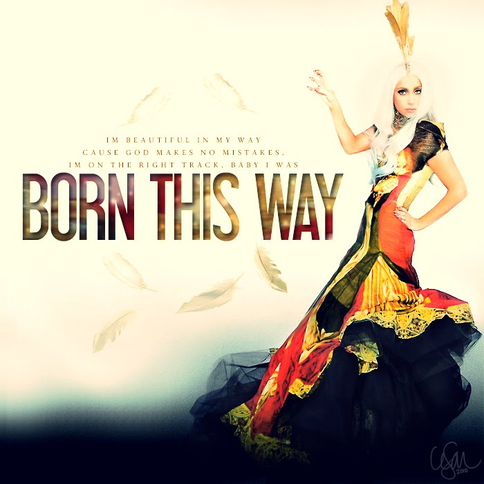 lady gaga quotes born this way - photo #7