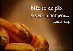 Não só de pão...