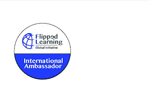 FLIPPED LEARNING INTERNATIONAL AMBASSADOR