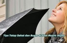 Tips Sehat Musim Hujan