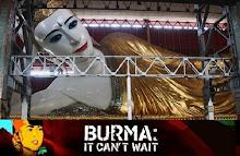BURMA CAN'T WAIT