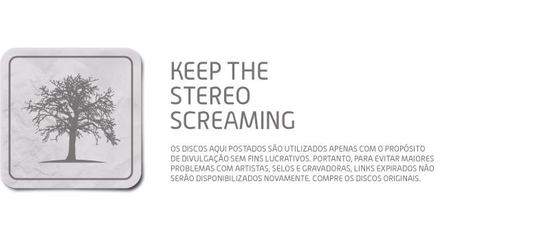 stereoscreaming,