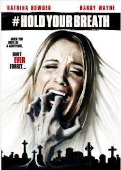 Tử Địa - Hold Your Breath (2012) Poster
