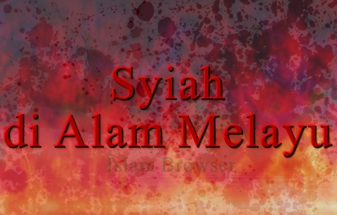 Syiah di Alam Melayu - Brunei Indonesia Malaysia Singapura - 1