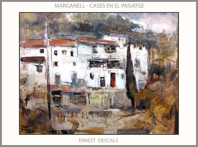 MARGANELL-PINTURA-PAISATGES-CASES-MONTANYES-PINTURES-BAGES-BARCELONA-PINTOR-ERNEST DESCALS-
