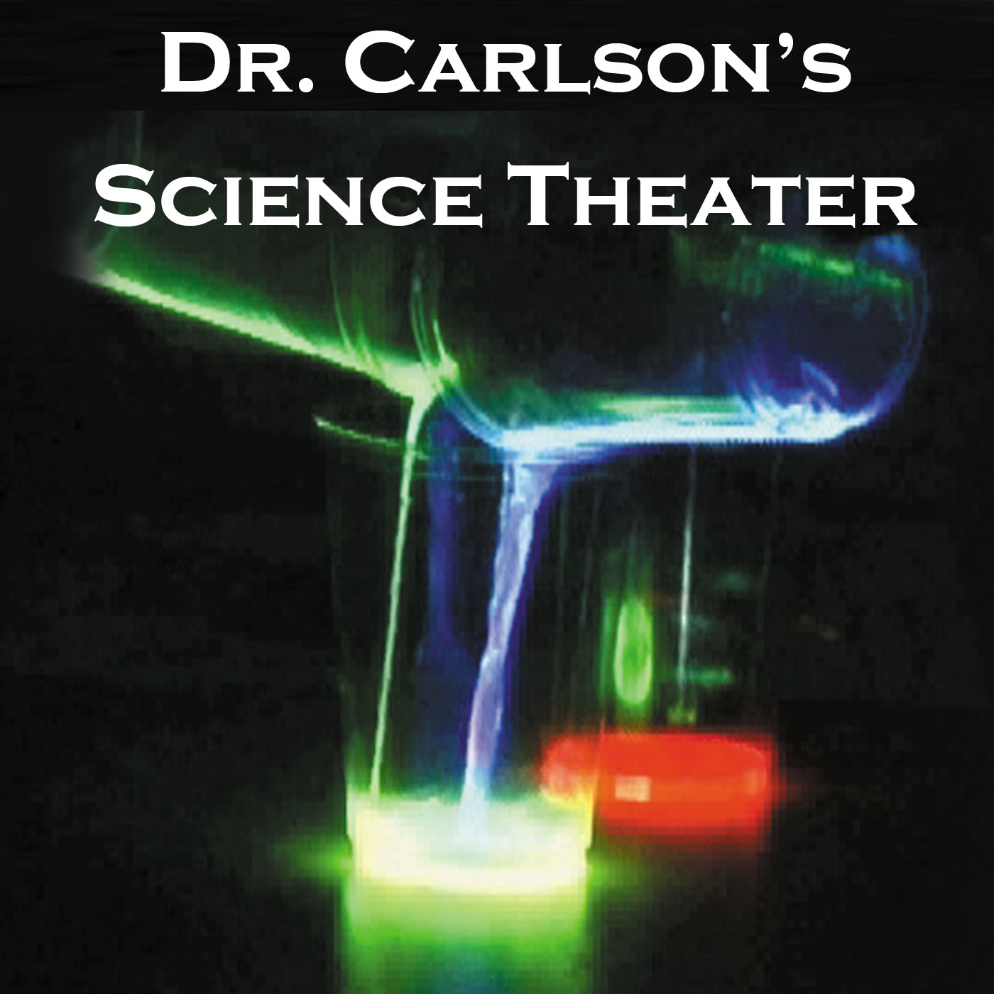 Dr. Carlson's Science Theater