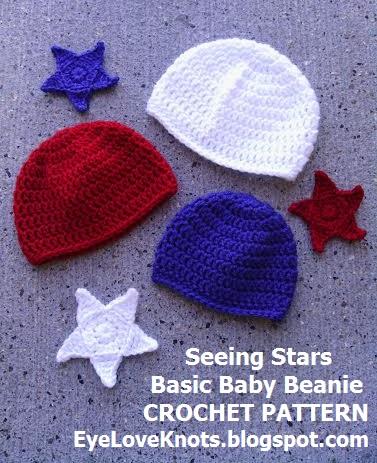 Crochet Patterns For Veterans : EyeLoveKnots: Seeing Stars Basic Baby Beanies in ...