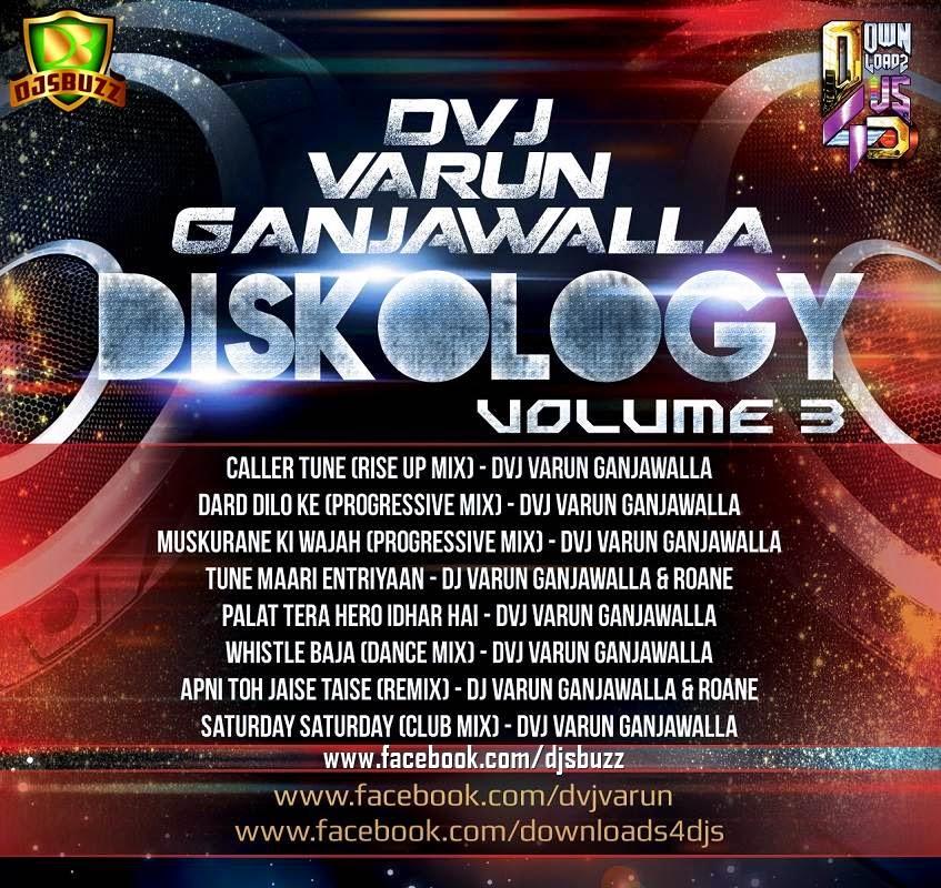 DISKOLOGY VOL.3 BY DJ VARUN GANJAWALLA