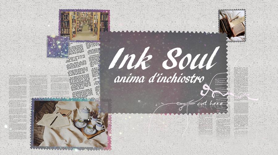 Ink Soul - Anima d'inchiostro