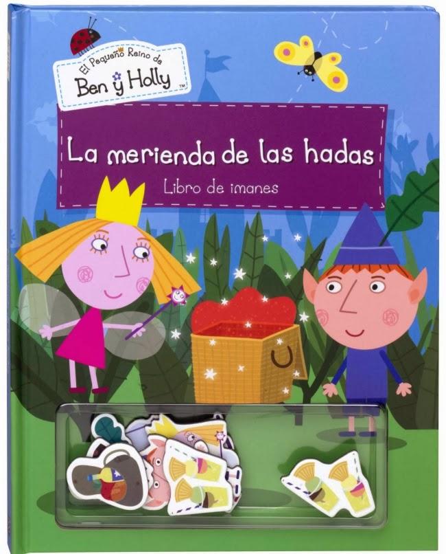 http://www.quelibroleo.com/la-merienda-de-las-hadas-el-pequeno-reino-de-ben-y-holly-libro-de-imanes