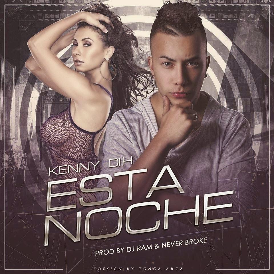 Kenny Dih - Esta Noche - (Septiembre 2014)